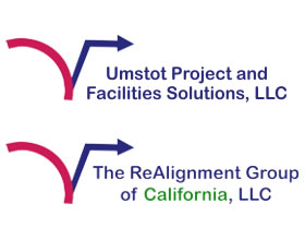 Umstot Project and Facilities Solutions, LLC & The ReAlignment Group of California, LLC